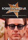 The Robert Downey Jr. Handbook - Everything You Need to Know about Robert Downey Jr. by Tebbo (Paperback / softback, 2010)