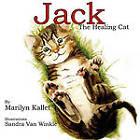 Jack the Healing Cat by Marilyn Kallet (Paperback, 2010)