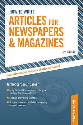 Step by step: How to write articles for newspapers and magazines by Dawn B Sova