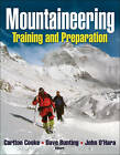 Mountaineering: Training and Preparation by John O'Hara, Dave Bunting, Carlton B. Cooke (Paperback, 2010)