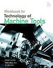 Workbook for Technology of Machine Tools by Arthur Gill, Peter Smid, Steve Krar (Paperback / softback, 2010)