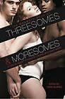 The Mammoth Book of Threesomes and Moresomes by Linda Alvarez (Paperback, 2010)