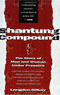 Shantung Compound: The Story of Men and Women Under Pressure by Langdon Gilkey (Paperback, 1991)