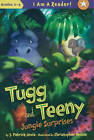Tugg and Teeny: Jungle Surprises by J Patrick Lewis (Hardback, 2011)