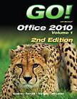 Go! With Office 2010: v. 1 by Shelley Gaskin, Alicia Vargas, Robert L. Ferrett, Carolyn McLellan (Mixed media product, 2012)