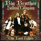The Lost Tapes by Big Brother & the Holding Company (CD, Feb-2010, 2 Discs, Fuel 2000)