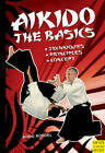 Aikido: The Basics by Bodo Roedel (Paperback, 2010)