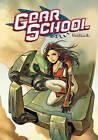 Gear School: v. 2 by Adam Gallardo (Paperback, 2010)