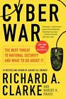 Cyber War: The Next Threat to National Security and What to Do About It by Richard A. Clarke (Paperback, 2011)