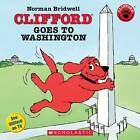 Clifford Goes to Washington by Norman Bridwell (Paperback, 2005)