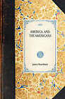 America, and the Americans by James Boardman, Price Collier (Paperback / softback, 2007)