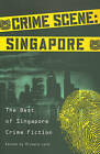 Crime Scene: Singapore: The Best of Singapore Crime Fiction by Dawn Farnham, Ee Leen Lee, Stephen Leather (Paperback, 2010)