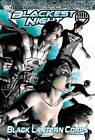 Blackest Night: Volume 2: Black Lantern Corps by Geoff Johns, Greg Rucka, James Robinson, Antony Bedard (Paperback, 2011)