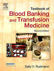 Textbook of Blood Banking and Transfusion Medicine by Sally V. Rudmann (Hardback, 2005)