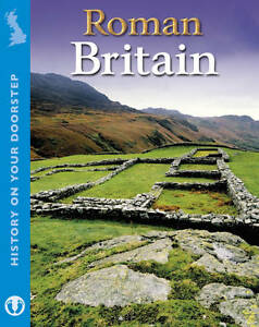 Roman-Britain-History-On-Your-Doorstep-Woolf-Alex-Used-Good-Book