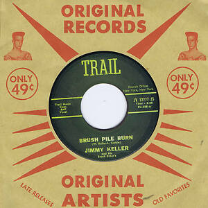 JIMMY-KELLER-BRUSH-PILE-BURN-MATADOR-MONSTER-SOUGHT-AFTER-ROCKABILLY-BOP