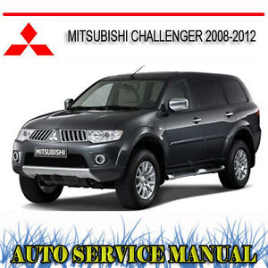 Mitsubishi Challenger 2008 2012 Service Repair Manual