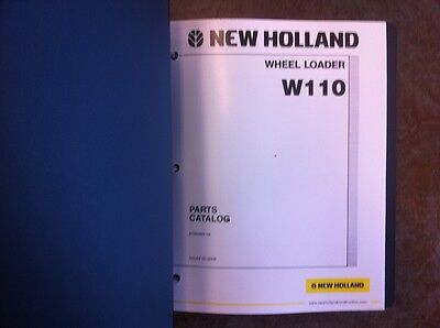 New Holland Wheel Loader W110 Complete Parts Manual