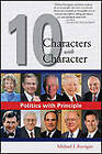 Politics with Principle: Ten Characters with Character by Michael J Kerrigan (Paperback / softback, 2010)