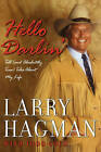 Hello Darlin' by Larry Hagman (Paperback, 2011)