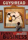 Funny Business by Jon Scieszka (Hardback, 2010)