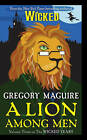 A Lion Among Men by Gregory Maguire (Paperback / softback, 2010)