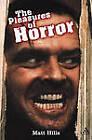 The Pleasures of Horror by Matthew Hills (Paperback, 2005)