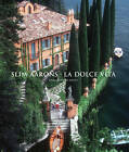 Slim Aarons: La Dolce Vita by Abrams (Hardback, 2012)