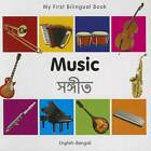 My First Bilingual Book - Music: English-french by Milet Publishing (Board book, 2012)