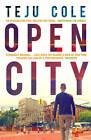 Open City by Teju Cole (Paperback, 2012)