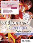 Willkommen! German Beginner's Course by Hodder & Stoughton General Division (Mixed media product, 2012)