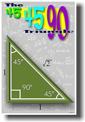 The 45 45 90 Triangle - NEW MATH TRIGONOMETRY EDUCATIONAL CLASSROOM POSTER