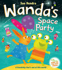 Wanda's Space Party by Sue Hendra (Paperback, 2012)