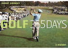 Golf: 365 Days: A History by Robert Sidorsky (Hardback, 2008)