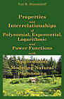 Properties and Interrelationships of Polynomial, Exponential, Logarithmic and Power Functions with Applications to Modeling Natural Phenomena by Yuri K Shestopaloff (Hardback, 2010)