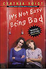 It's Not Easy Being Bad by Cynthia Voigt (Paperback, 2002)