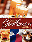 Entertain Like a Texas Gentleman by David Harap (Paperback, 2011)