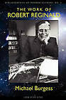 The Work of Robert Reginald: An Annotated Bibliography & Guide by Michael Burgess (Paperback / softback, 2009)