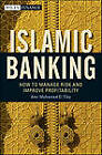 Islamic Banking: How to Manage Risk and Improve Profitability by Amr Mohamed El Tiby Ahmed (Hardback, 2011)