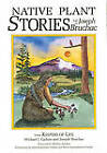 Native Plant Stories by Michael J. Caduto, Joseph Bruchac (Paperback, 1995)