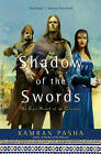 Shadow of the Swords: An Epic Novel of the Crusades by Kamran Pasha (Paperback / softback, 2010)