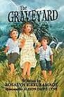 The Graveyard by Rosalyn Rikel Ramage (Paperback / softback, 2012)