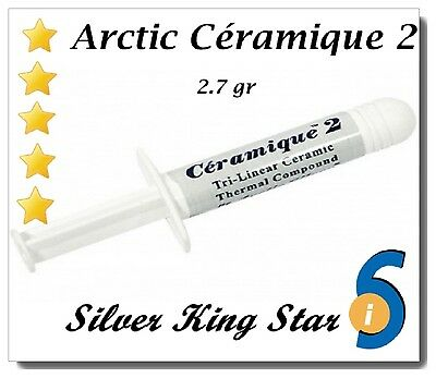 Pâte Thermique ARCTIC Ceramique 2 2.7g INTEL I7 I5 Thermal Paste ARTIC SILVER 5
