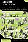 Semiotic Landscapes: Language, Image, Space by Continuum Publishing Corporation (Paperback, 2011)
