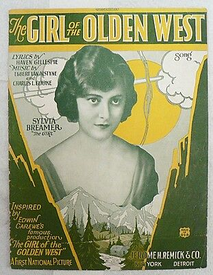 """SHEET MUSIC """" THE GIRL OF THE OLDEN WEST """" 1923"""