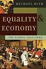 Equality and Economy: The Global Challenge by Michael Blim (Paperback, 2004)