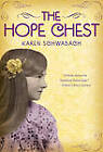 The Hope Chest by Karen Schwabach (Paperback / softback, 2011)