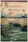 Metaphysical Healing by Joel S Goldsmith (Paperback / softback, 2011)