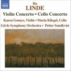 Bo Linde - : Violin Concerto; Cello Concerto (2006)