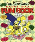 The Simpsons Rainy Day Fun Book: An Activity Book for All Ages by Matt Groening (Paperback, 1991)
